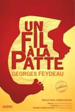 Un fil à la patte - Georges Feydeau