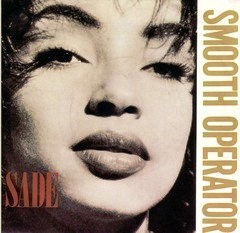 Smooth operator - Sade (1984)