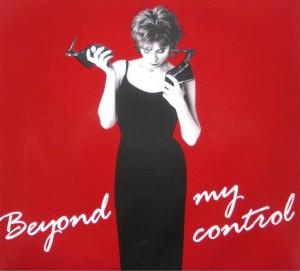 Beyond my control