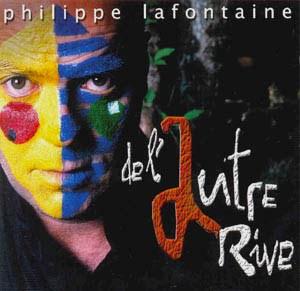 De l'autre rive - Philippe Lafontaine (2003)