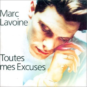 Toutes mes excuses - Marc Lavoine, 1989