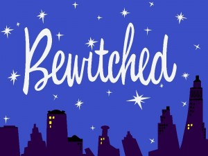 Bewitched (nuit)