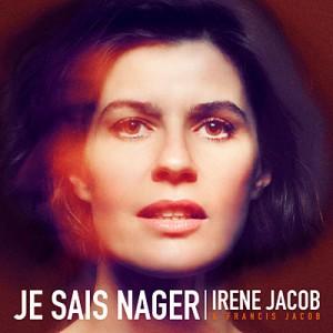 Je sais nager - Irène Jacob