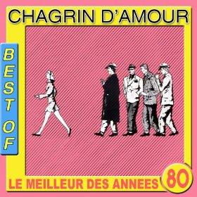 Chacun fait (c'qui lui plaît) - Chagrin d'Amour, 1981