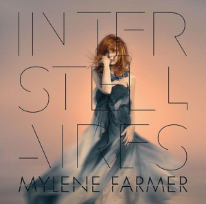 Interstellaires - Mylène Farmer (2015)