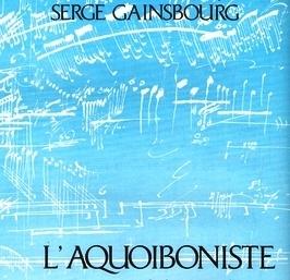 L'aquoiboniste - Serge Gainsbourg (1977)