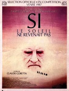 Si le soleil ne revenait pas (Claude Goretta, 1987)
