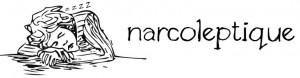 Narcoleptique