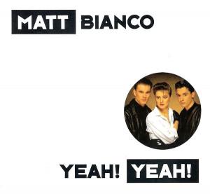 Yeh Yeh - Matt Bianco, 1986